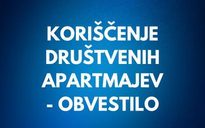 Koriščenje društvenih apartmajev – obvestilo
