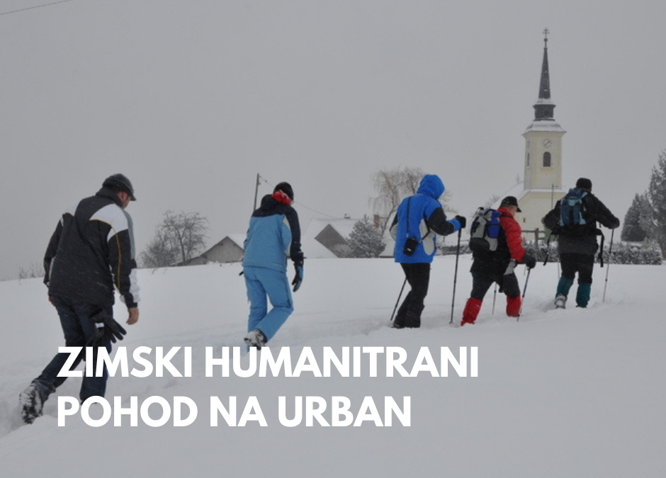 Zimski humanitarni pohod na Urban– tokrat malo drugače